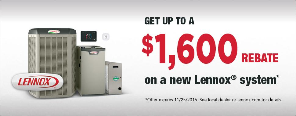 Get up to a $1,600 rebate on a new Lennox System through Tom Rostron